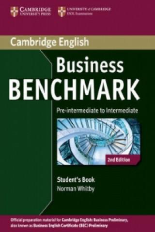 Carte Business Benchmark Pre-intermediate to Intermediate Business Preliminary Student's Book Norman Whitby