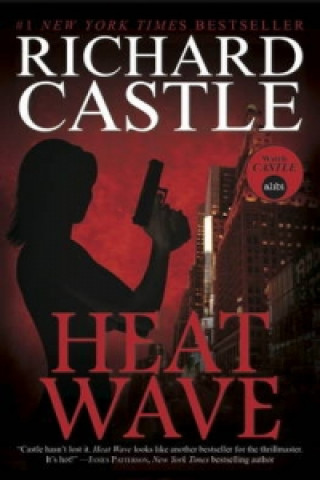 Nikki Heat Book One - Heat Wave  (Castle)