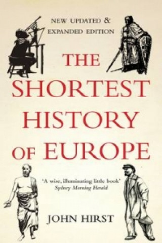 Shortest History of Europe