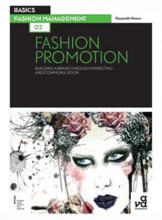 Carte Basics Fashion Management 02: Fashion Promotion Gwyneth Moore