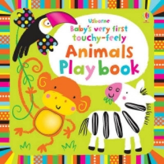 Baby's Very First Touchy-Feely Animals Playbook