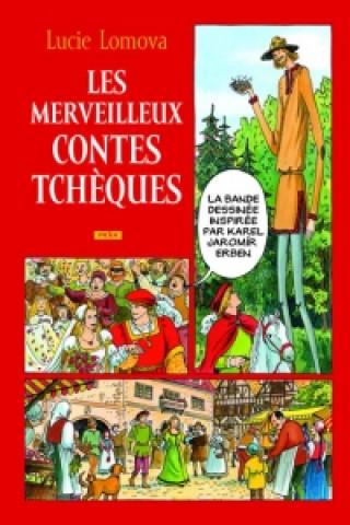 Carte Les Merveilleux contes Tchéques Lucie Lomová
