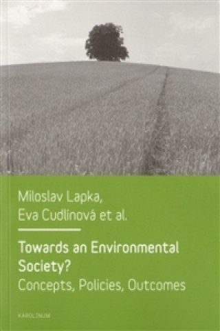 Towards an Environmental Society? / Směrem k environmentální společnosti?
