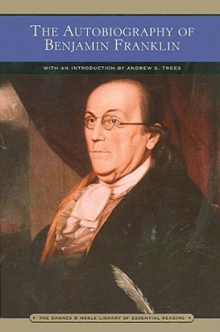 Autobiography of Benjamin Franklin (Barnes & Noble Library o