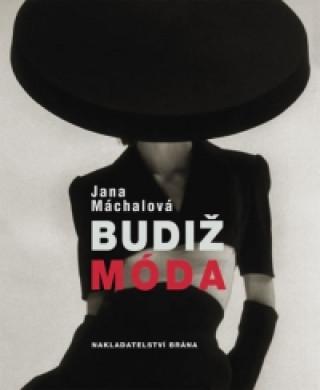 Carte Budiž móda Jana Máchalová