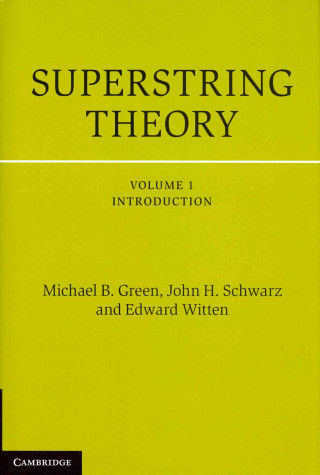 Superstring Theory 2 Volume Set