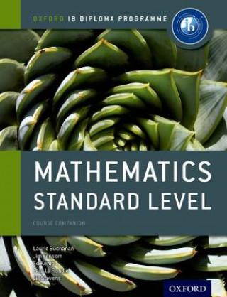 IB Mathematics Standard Level Course Book: Oxford IB Diploma