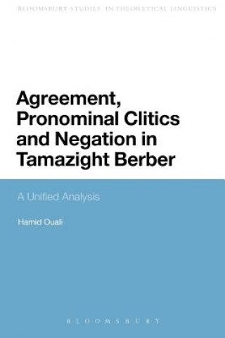 Agreement, Pronominal Clitics and Negation in Tamazight Berb