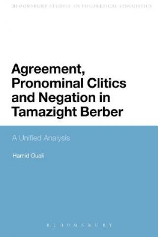 Carte Agreement, Pronominal Clitics and Negation in Tamazight Berber Hamid Ouali