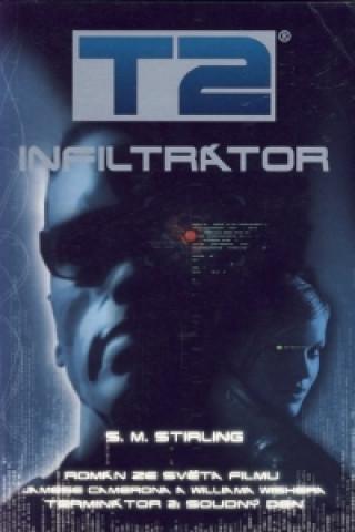 T2: Infiltrátor