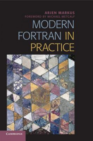 Modern Fortran in Practice