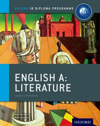 IB English A Literature Course Book: Oxford IB Diploma Programme