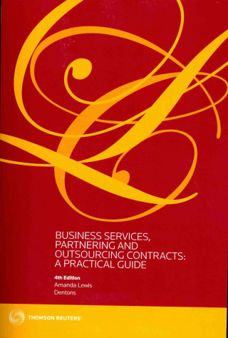 Business Services, Partnering and Outsourcing Contracts: