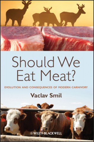 Should We Eat Meat?