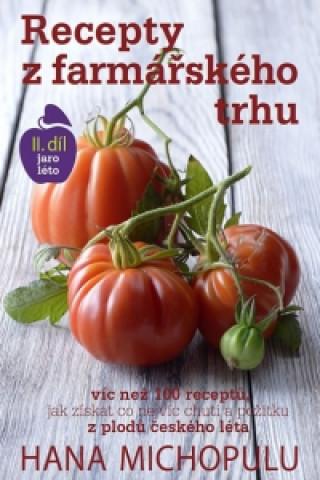 Recepty z farmářského trhu II. jaro-léto