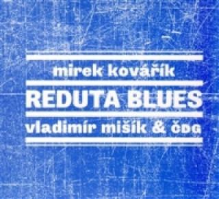 Audio Reduta blues
