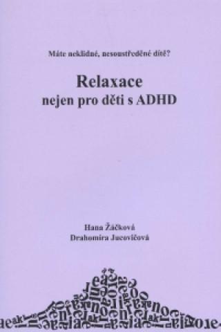 D&H Relaxace nejen pro děti s ADHD