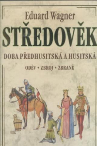 Carte Středověk - oděv,zbroj,zbraně Eduard Wagner