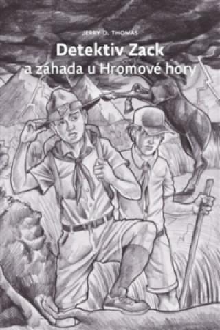 Advent-Orion Detektiv Zack a záhada u Hromové hory