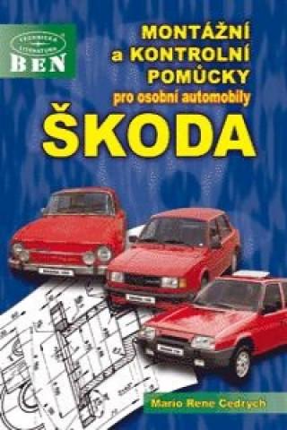 BEN-Technická literatura Montážní a kontrolní pomůcky pro osobní automobily ŠKODA