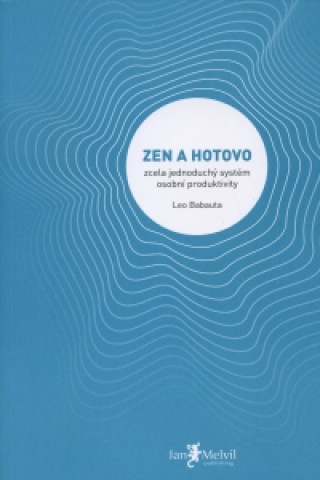 Carte Zen a hotovo Leo Babauta