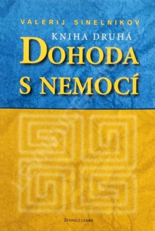 Dohoda s nemocí - kniha druhá (Sinelnikov)