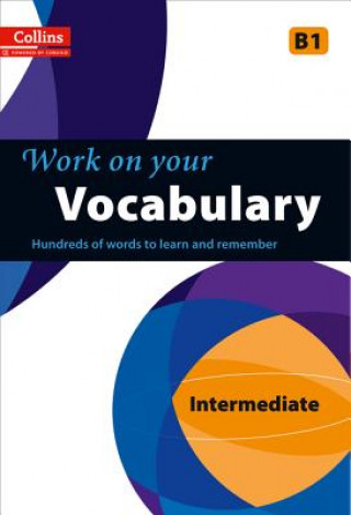 Collins Work on Your Vocabulary - Intermediate (B1)