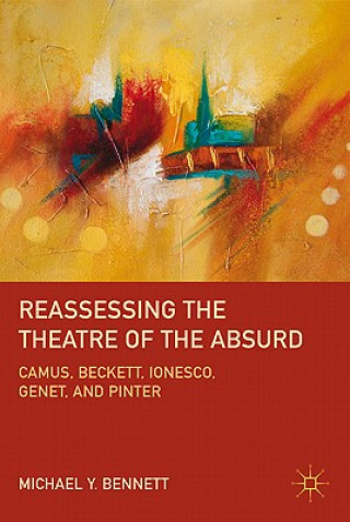 Reassessing the Theatre of the Absurd