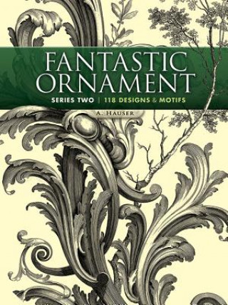 Carte Fantastic Ornament, Series Two A Hauser