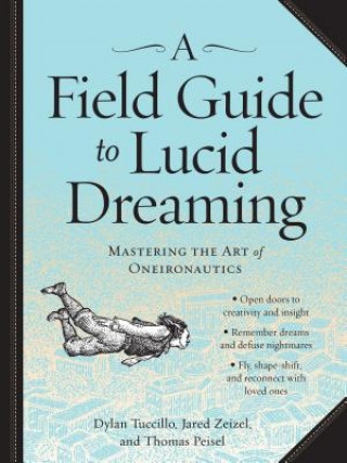 Field Guide to Lucid Dreaming