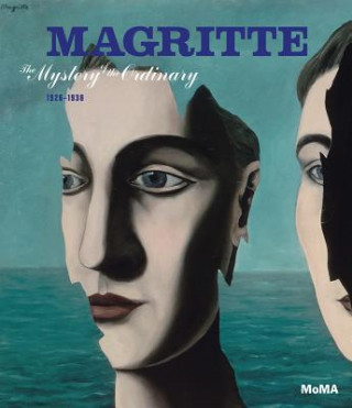 Magritte - The Mystery of the Ordinary