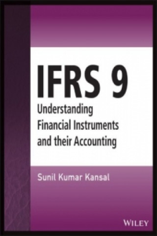 IFRS 9 - Understanding Financial Instruments and Their Accou