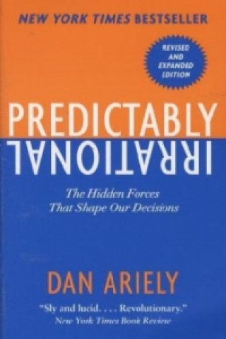 Carte Predictably Irrational, Revised Dan Ariely