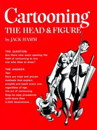 Cartooning The Head &Figure