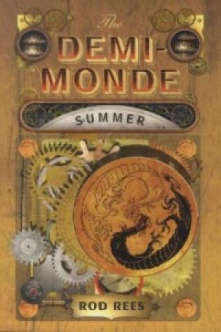 The Demi-Monde: Summer