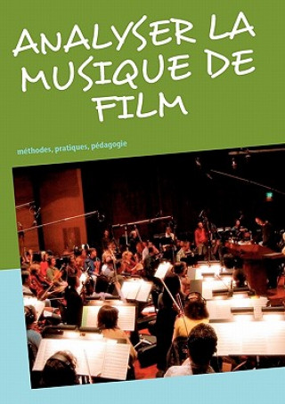 Carte Analyser la musique de film Frédéric Gimello-Mesplomb