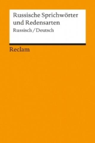 Russische Sprichwörter und Redensarten, Russisch/Deutsch