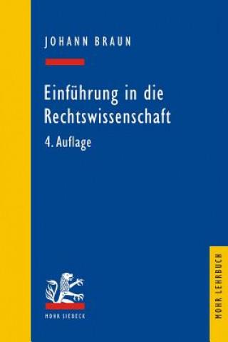 Carte Einführung in die Rechtswissenschaft Johann Braun