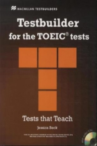 Testbuilder for TOEIC® tests, w. Audio-CDs and Key