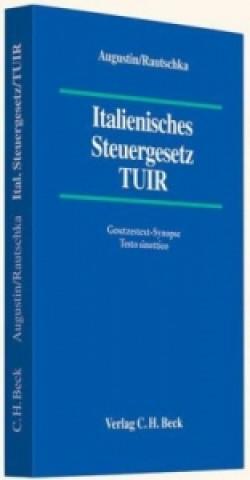 Italienisches Steuergesetz (TUIR). Testo Unico delle Imposte sui Reditti TUIR