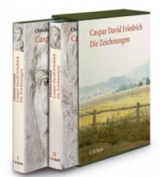Caspar David Friedrich, Die Zeichnungen, 2 Bde.