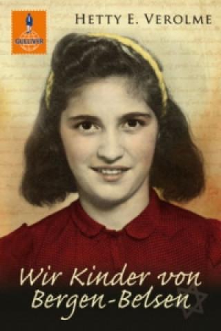 Carte Wir Kinder von Bergen-Belsen Hetty E. Verolme