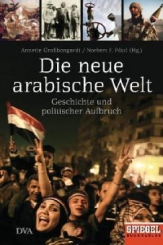 Die neue arabische Welt