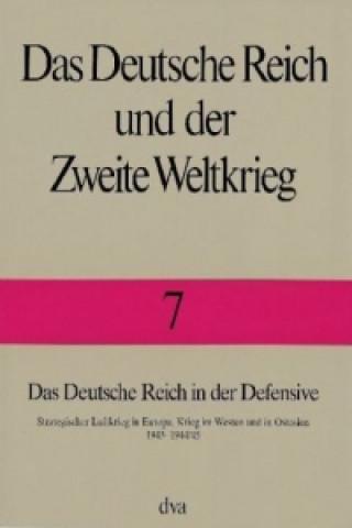 Das Deutsche Reich in der Defensive