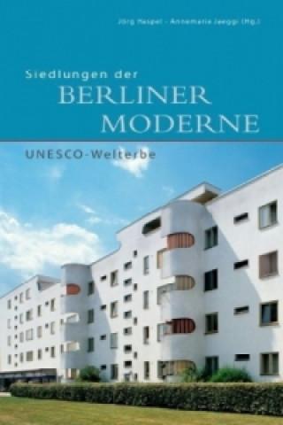 Siedlungen der Berliner Moderne, UNESCO-Welterbe