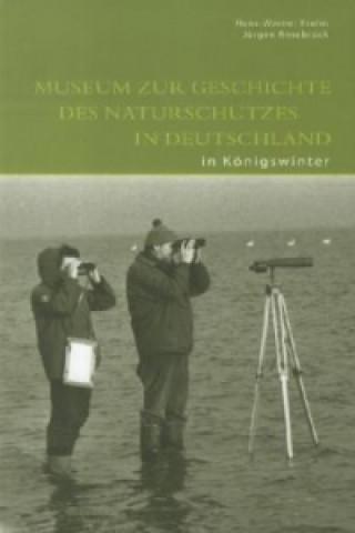 Museum zur Geschichte des Naturschutzes in Deutschland in Königswinter
