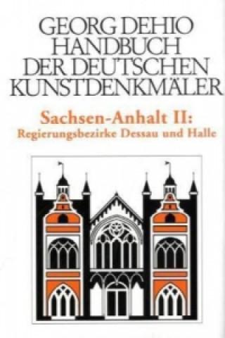Dehio - Handbuch der deutschen Kunstdenkmaler / Sachsen-Anhalt Bd. 2