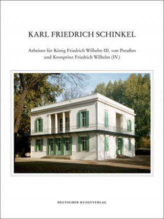 Arbeiten für König Friedrich Wilhelm III. von Preußen und Kronprinz Friedrich Wilhelm (IV.)