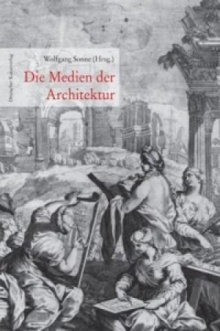 Die Medien der Architektur