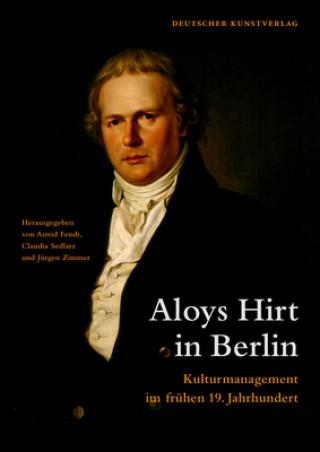 Aloys Hirt in Berlin